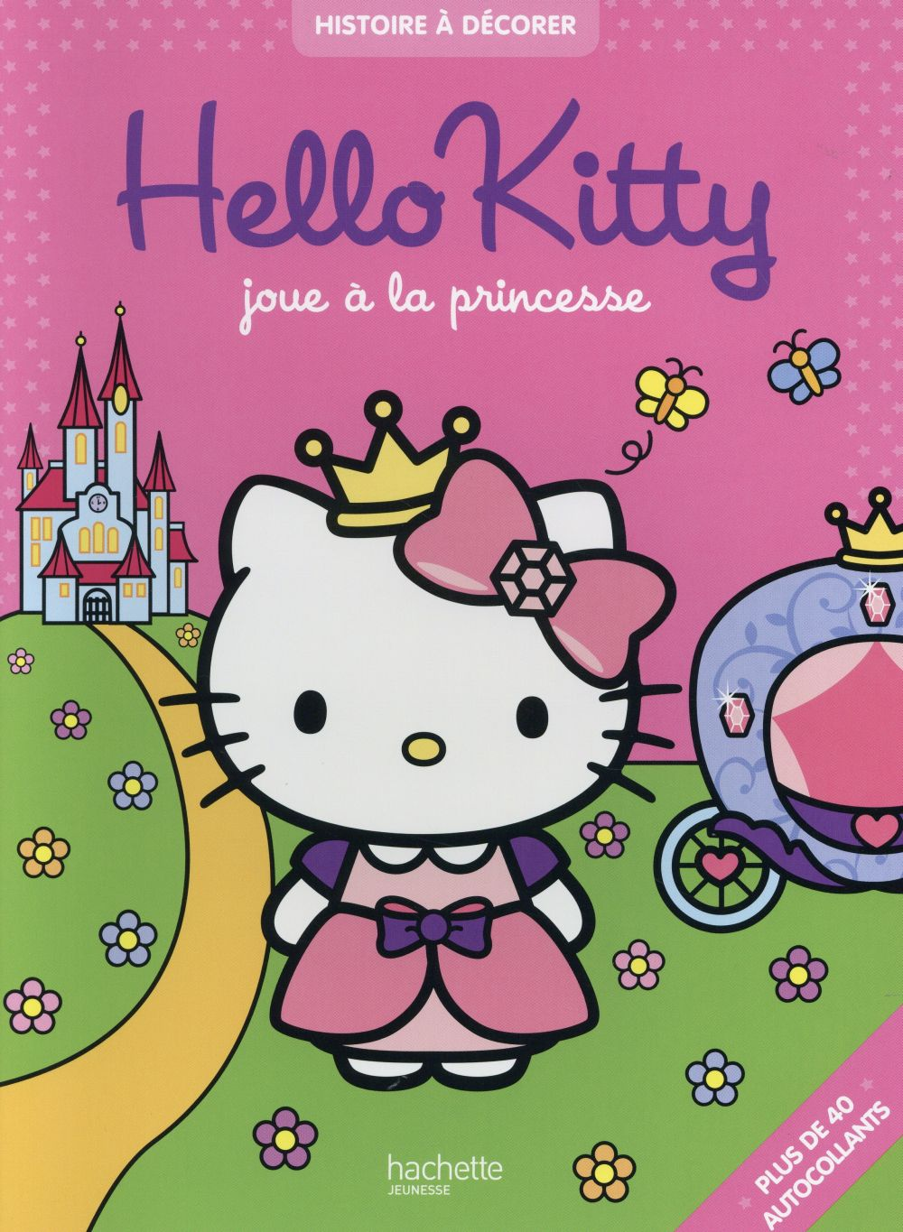 Hello Kitty joue à la princesse