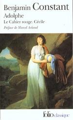 Couverture de Adolphe ; le cahier rouge - cécile