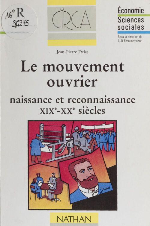 Le mouvement ouvrier xixe xxe siecles