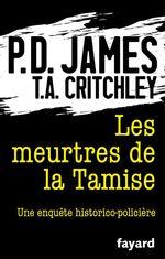 Vente Livre Numérique : Les Meurtres de la Tamise  - Phyllis Dorothy James - T.A. Critchley - P. D. James