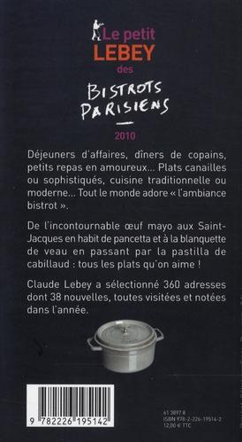 le petit Lebey des bistrots parisiens (édition 2010)