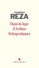 Vente Livre Numérique : Dans la luge d'Arthur Schopenhauer  - Yasmina Reza