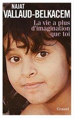 Vente Livre Numérique : La vie a plus d'imagination que toi  - Najat Vallaud-belkacem