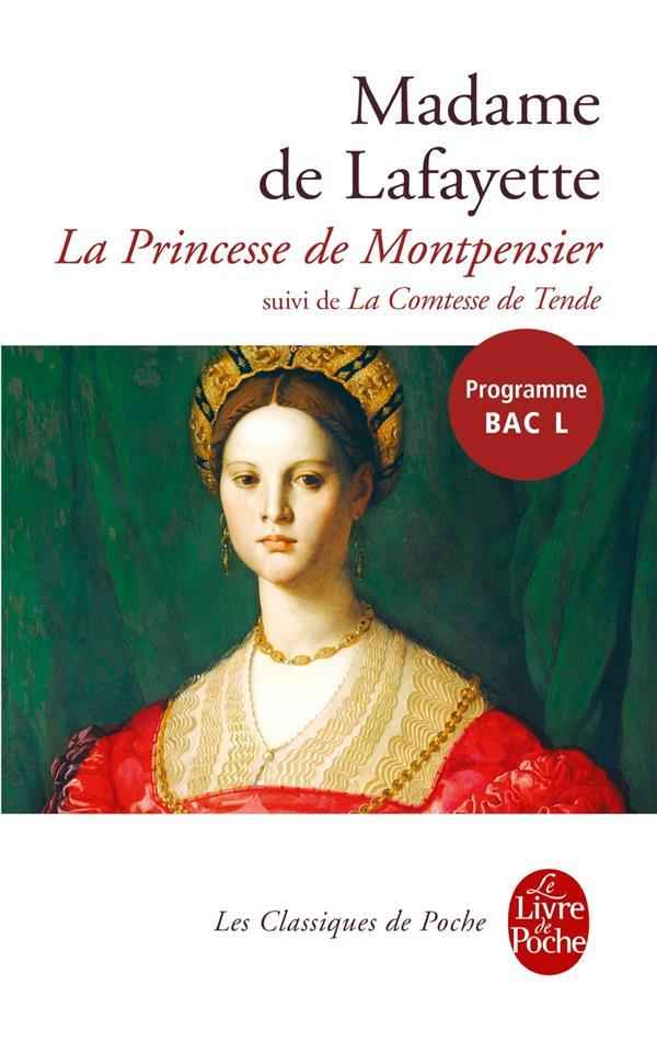La princesse de Montpensier ; la comtesse de Tende