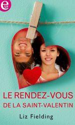 Vente EBooks : Le rendez-vous de la Saint-Valentin  - Liz Fielding