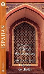 Vente Livre Numérique : Au temps des promesses - L'épouse du cheikh  - Olivia Gates - Teresa Southwick