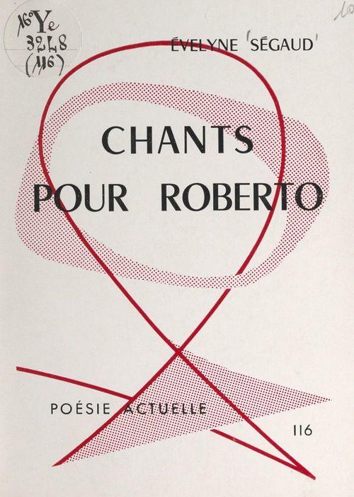 Chants pour Roberto