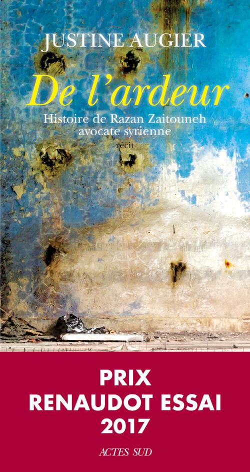 De l'ardeur ; histoire de Razan Zaitouneh, avocate syrienne