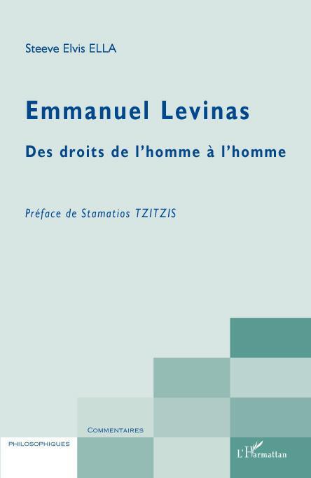 Emmanuel Lévinas des droits de l'Homme à l'homme