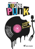 Couverture de Petit Manuel De Cuisine Punk