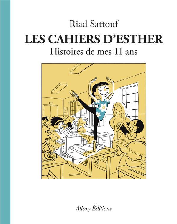 LES CAHIERS D'ESTHER T.2  -  HISTOIRES DE MES 11 ANS