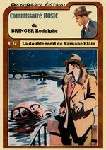 La double mort de Barnabé Klain  - Rodolphe Bringer