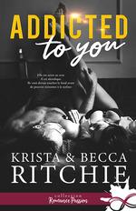 Vente EBooks : Addicted to you  - Becca Ritchie - Krista Ritchie