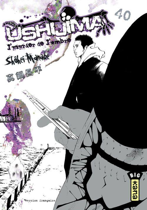 Ushijima, l'usurier de l'ombre T.40