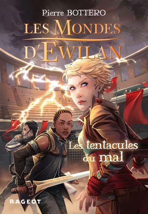Les mondes d'Ewilan T.3 ; les tentacules du mal