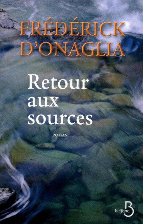 Vente Livre Numérique : Retour aux sources  - Frédérick d'Onaglia