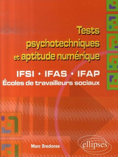 Tests Psychotechniques Et Aptitude Numerique Ifsi Ifas Ifap Ecoles De Travailleurs Sociaux