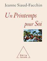 Vente Livre Numérique : Un printemps pour soi  - Jeanne Siaud-Facchin
