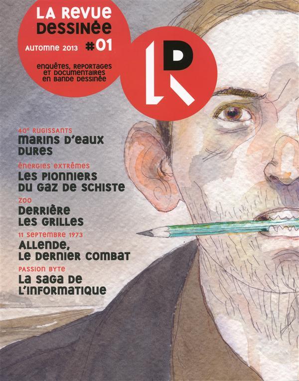 La Revue Dessinee T.1; Automne 2013