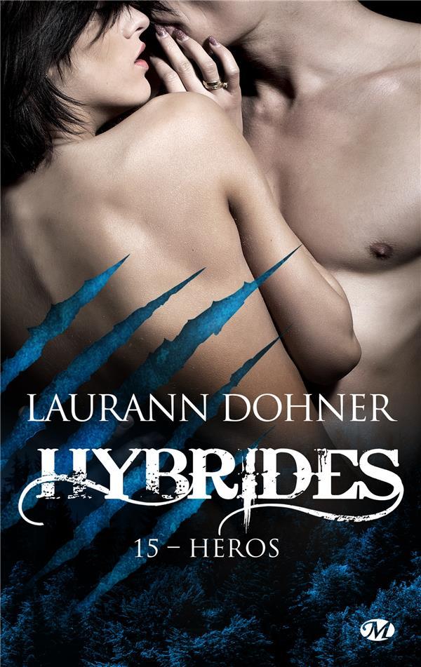 Hybrides t.15 ; héros