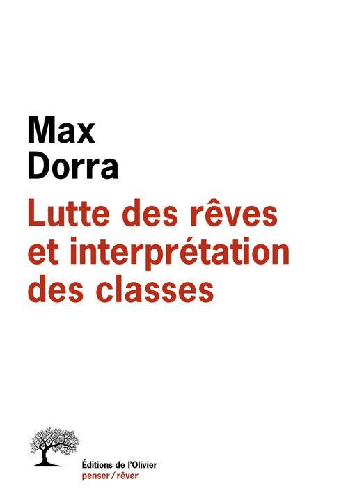 Lutte des rêves et interprétation des classes