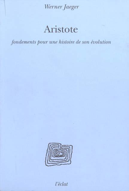 Aristote-fondements pour une histoire de son evolution