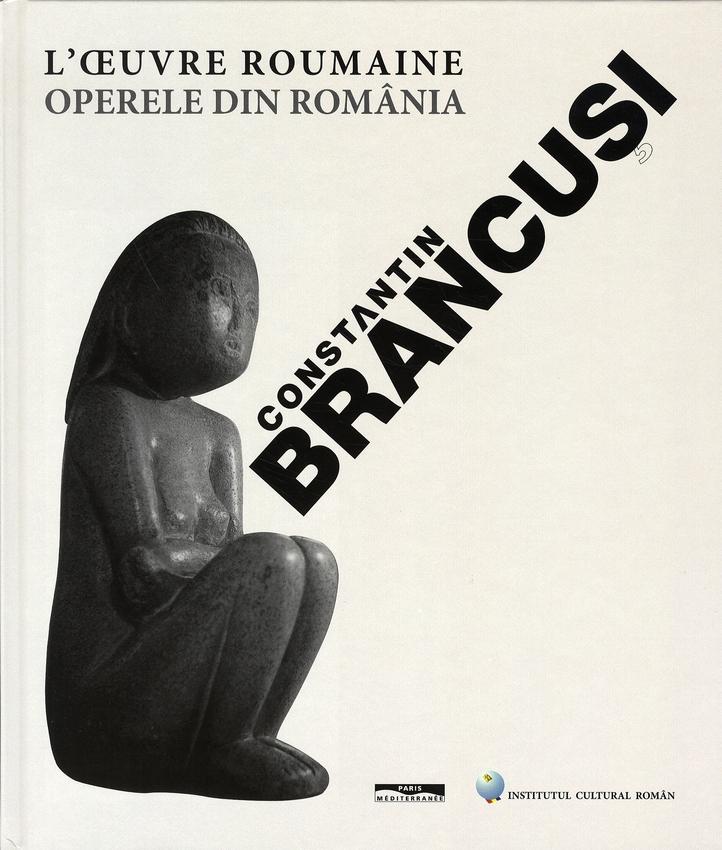 Constantin brancusi, l'oeuvre roumaine
