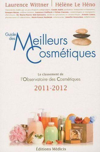 Guide des meilleurs cosmétiques ; le classement de l'observatoire des cosmétiques 2011/2012
