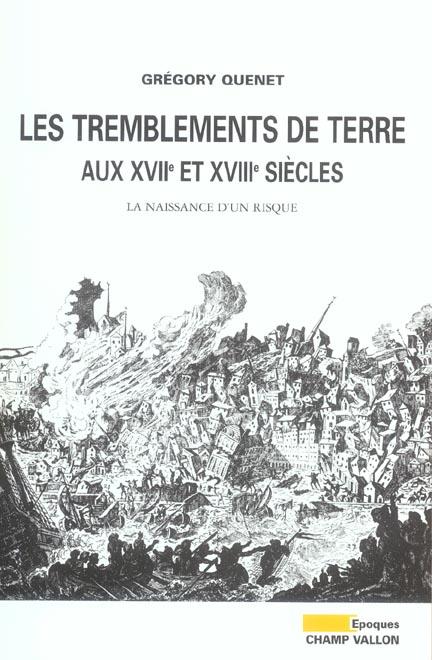 Les Tremblements De Terre Aux Xviie Et Xviiie Siecles