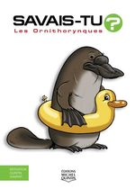 Vente Livre Numérique : SAVAIS-TU ? T.60 ; les ornithorynques  - Alain M. Bergeron - Sampar - Michel Quintin