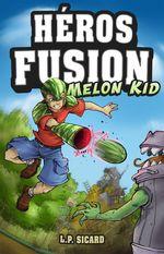 Vente EBooks : Melon Kid  - LP Sicard
