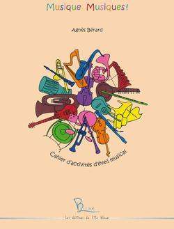Musique, musiques ! complément musical au cahier d'activités ; partie séparée