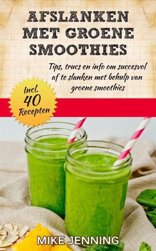 Afslanken met groene smoothies