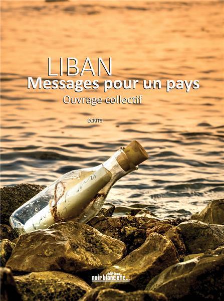 Liban ; messages pour un pays