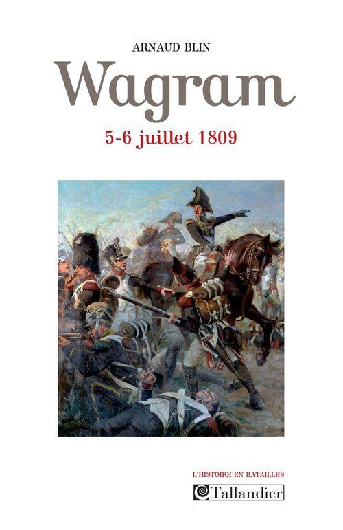 Wagram ; 5-6 juillet 1809
