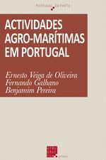 Actividades agro-marítimas em Portugal  - Fernando Galhano - Ernesto Veiga De Oliveira - Benjamim Pereira