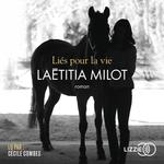 Vente AudioBook : Liés pour la vie  - Laëtitia MILOT