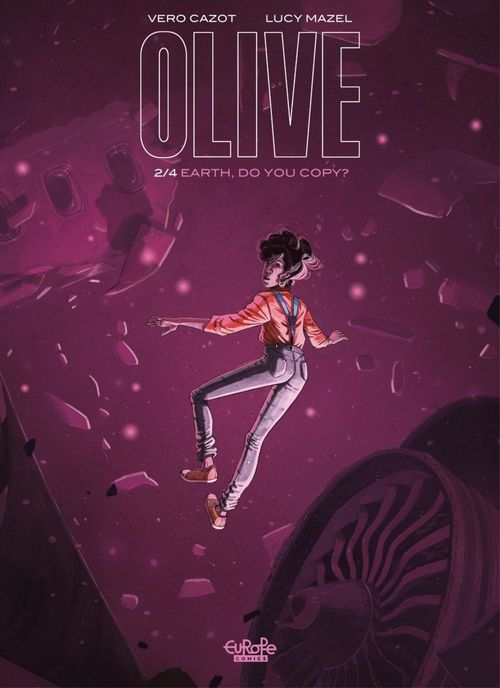 Olive - Volume 2 - Earth, Do You Copy?