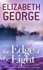 Vente Livre Numérique : The Edge of the Light  - Elizabeth George