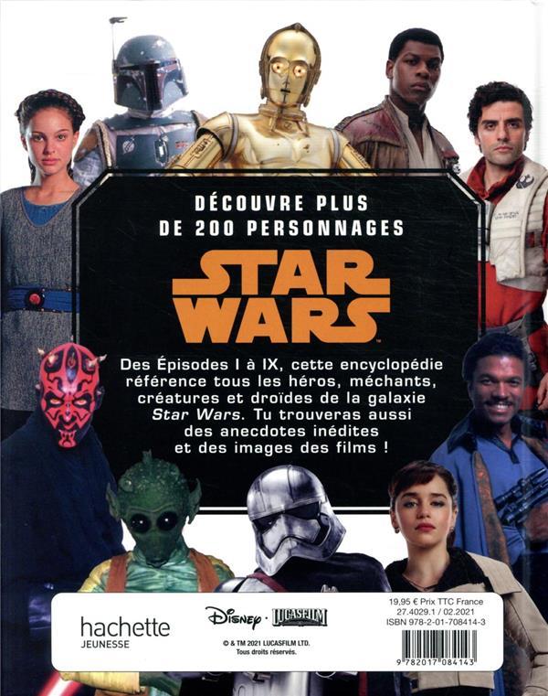 Star Wars ; l'encyclopédie des personnages de toutes les trilogies