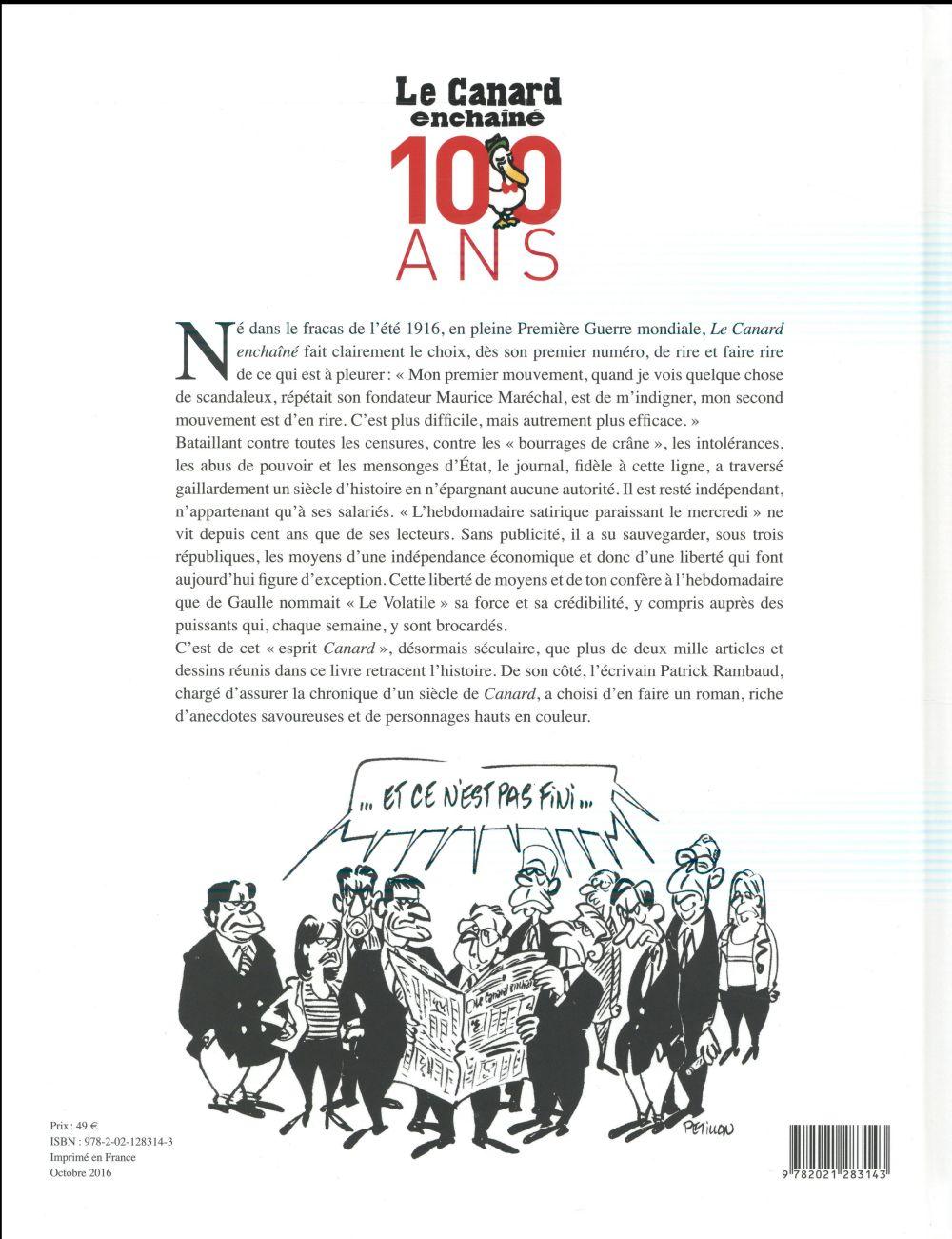 Le Canard enchaîné, 100 ans ; un siècle d'articles et de dessins