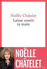 Vente EBooks : Laisse courir ta main  - Noëlle Châtelet