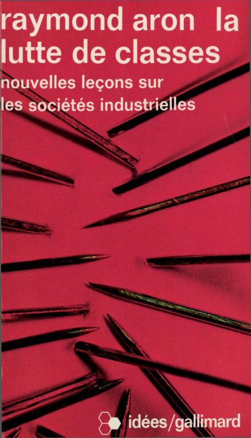 La lutte de classes - nouvelles lecons sur les societes industrielles