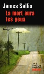 Vente Livre Numérique : La mort aura tes yeux  - James Sallis