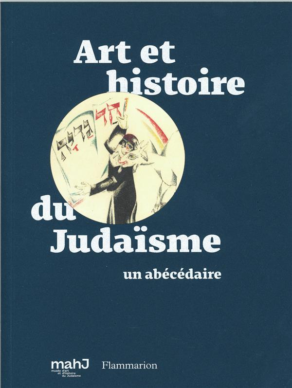 Art et histoire du judaisme ; un abecedaire