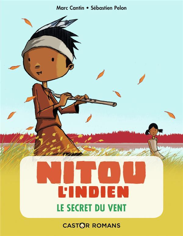 Nitou l'Indien T.2 ; le secret du vent
