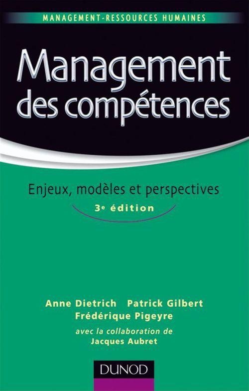 Management des compétences ; enjeux, modèles, perspectives (3e édition)