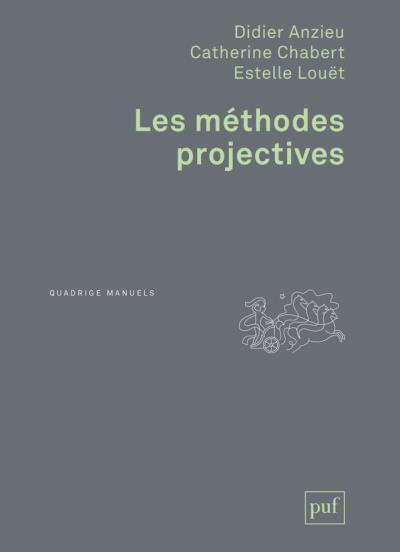 LES METHODES PROJECTIVES (2E EDITION)