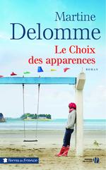 Vente Livre Numérique : Le Choix des apparences  - Martine Delomme