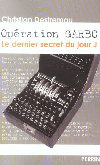 operation garbo, le dernier secret du jour j
